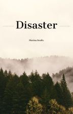 Disaster by MartinaAnolfo