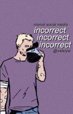 incorrect || marvel social media by vxlkryie