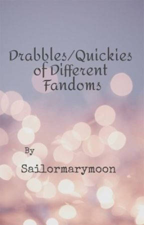 Tumblr Drabbles/Quickies  by sailormarymoon