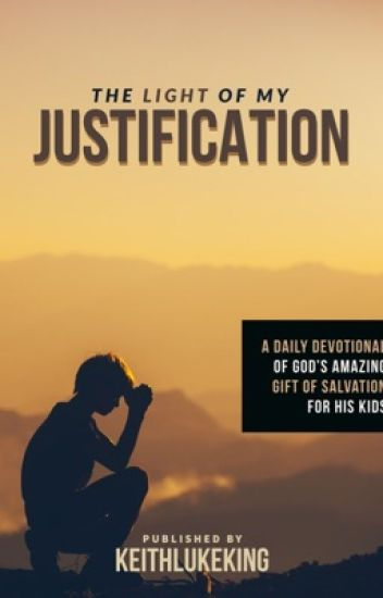The Light Of my Justification-Devotional