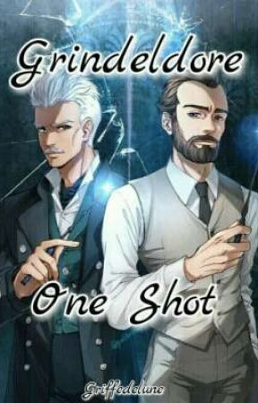 Grindeldore One Shot by griffedelune