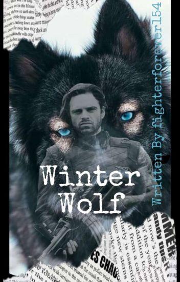 Winter Wolf *Bucky Barnes Fanfic* - Taylor - Wattpad