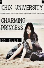 Chix University = Charming Princess ( Fin. ) by Haru1026