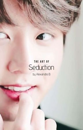 The Art Of Seduction|| Jeon Jungkook by Seven_bae