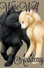 Werewolf  Academy by bloodsuckingwolf