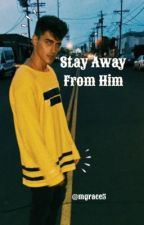 Stay Away From Him // Jack Gilinsky by ohnoiwannadie