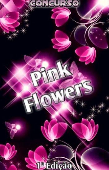 Concurso Pink Flowers (PF)