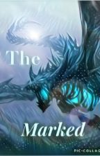 The Marked by EllyJewell