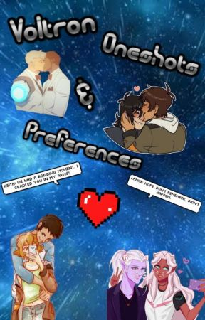 Voltron Oneshots And Preferences by TodorokiQueen