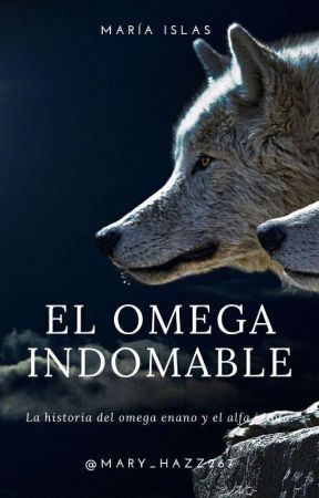 El omega indomable. L.S |HT| |LB| by Mary_Hazz267
