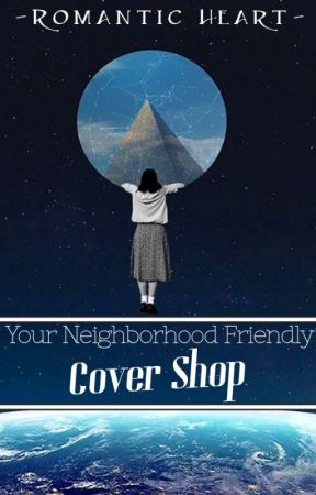 Your Neighborhood Friendly Cover Shop  •C L O S E D• by -RomanticHeart-