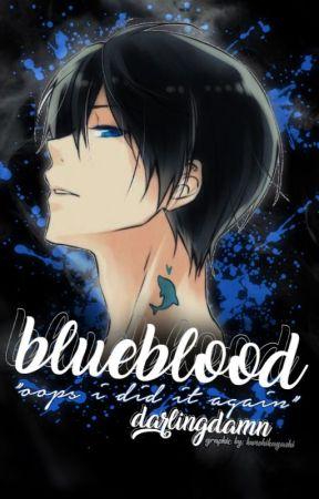 Blueblood|| Assassination Classroom Fanfiction by DarlingDamn