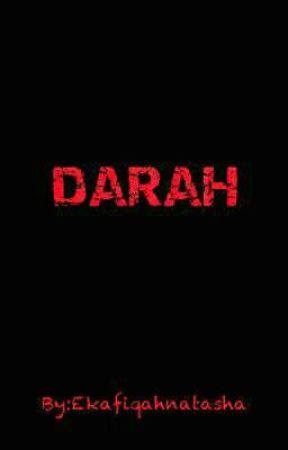 DARAH by Ekafiqahnatasha