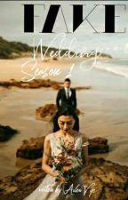 FAKE WEDDING by my_arf