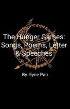 The Hunger Games: Songs, Poems, Letters and Speeches by EynePan