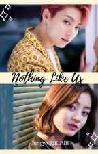 Nothing like us... by kllairr12