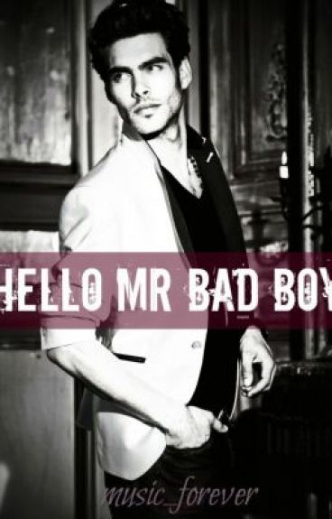 Hello Mr. Badboy by music_forever