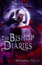 The Bishop Diaries by tellsbooks