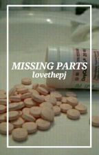 Missing Parts by lovethepj