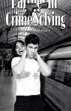 Partner in Crime Solving [Shawn Mendes x Camila Cabello] by Ari1dlover