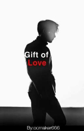Gift of Love. (Wonho x Reader) by ocmaker666