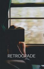 Retrograde by craicxhoran