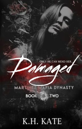 DAMAGED [A Vicious Duet, #2] by xxKatVxx