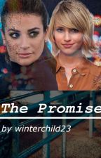 The Promise (Faberry) by winterchild_23