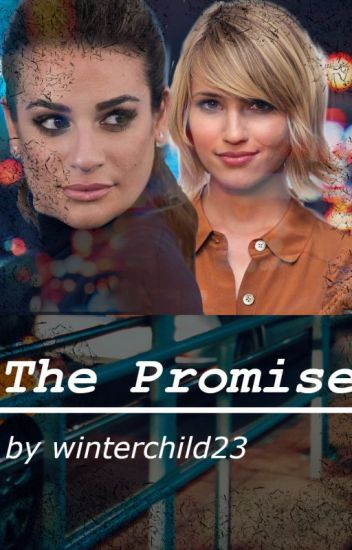 The Promise (Faberry)