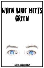 *editing postponed* When Blue Meets Green (A Larry Mpreg) Book 1 AU by Hazza-the-Mystery
