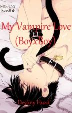 My Vampire Love by Guardian_Demon