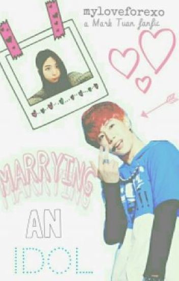 Marrying An Idol (GOT7'S MARK)