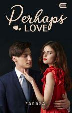 Perhaps Love by safara_