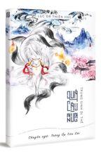 [EDITING] TRỌNG SINH DỊ THẾ QUẢ CẦU NHUNG - LỤC DÃ THIÊN HẠC by Trung_Op1994