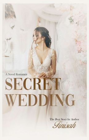 Secret Wedding [Complited√] by Finisah