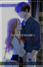 The Billionaire's Secret Wife  by ImOnIt14