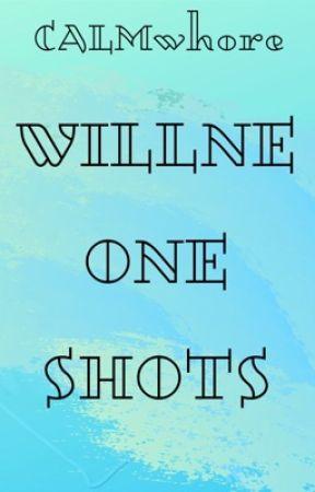 WillNE One Shots by CALMwhore