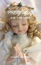 Pretty Ugly - An Uglydolls fanfic (Lou x Reader) by MotekiMina