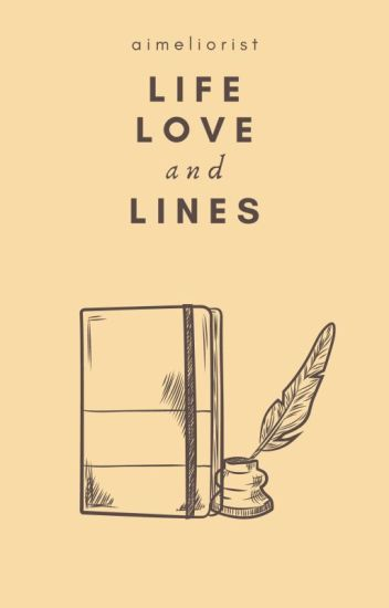 Life, Love and Lines