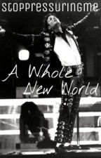 A Whole New World (Michael Jackson love story) by stoppressuringme