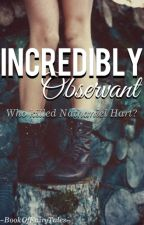 Incredibly Observant by BookOfFairyTales