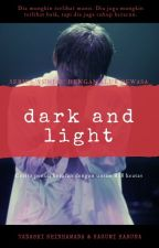 Dark and Light by kagumiharuna