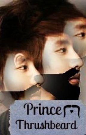 Prince Thrushbeard (SHORT STORY) by BooBeeqerl
