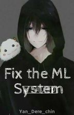 Fix the ML system by Yan_Dere_chin