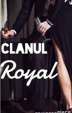 Clanul Royal.Vol 1 by princess61253