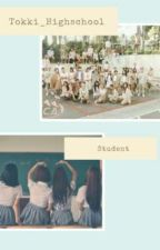 Tokki Highschool  by Tokki_Highschool