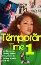 Tëmporãry Time || nba youngboy(complete)  by lailadowell