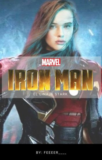 "IRON MAN ""El linaje Stark"" [Morgan Stark]"
