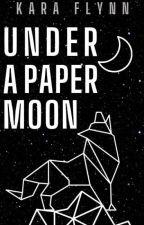 Under A Paper Moon (BxB) by howtosellmysoul