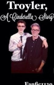 Troyler  A Cinderella Story by 1120fanfic1120